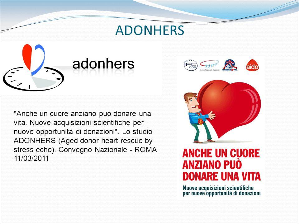 ADONHERS Anche un cuore anziano può donare una vita.