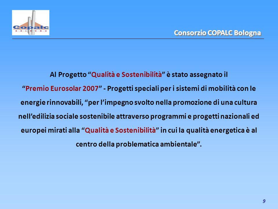 9 Al Progetto Qualità e Sostenibilità è stato assegnato il Premio Eurosolar 2007 - Progetti speciali per i sistemi di mobilità con le energie rinnovab