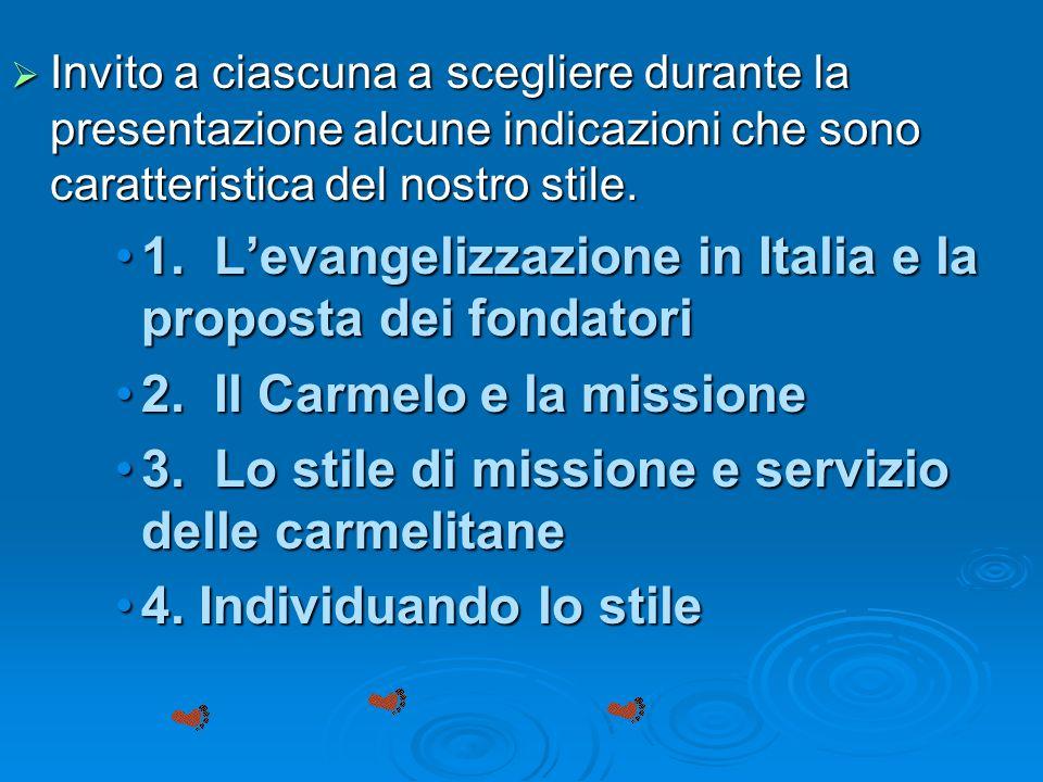 Il 12° Capitolo Generale ha fatto ampiamente notare lurgenza che noi, Carmelitane missionarie definiamo un piano missionario di congregazione.Il 12° C