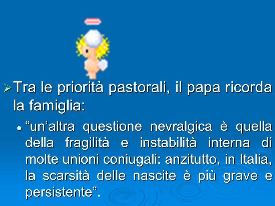 Un richiamo particolare:La cultura basata sulla razionalità puramente funzionale, che contraddice e tende ad escludere il cristianesimo, è presente e operante in Italia come un po ovunque in Europa.