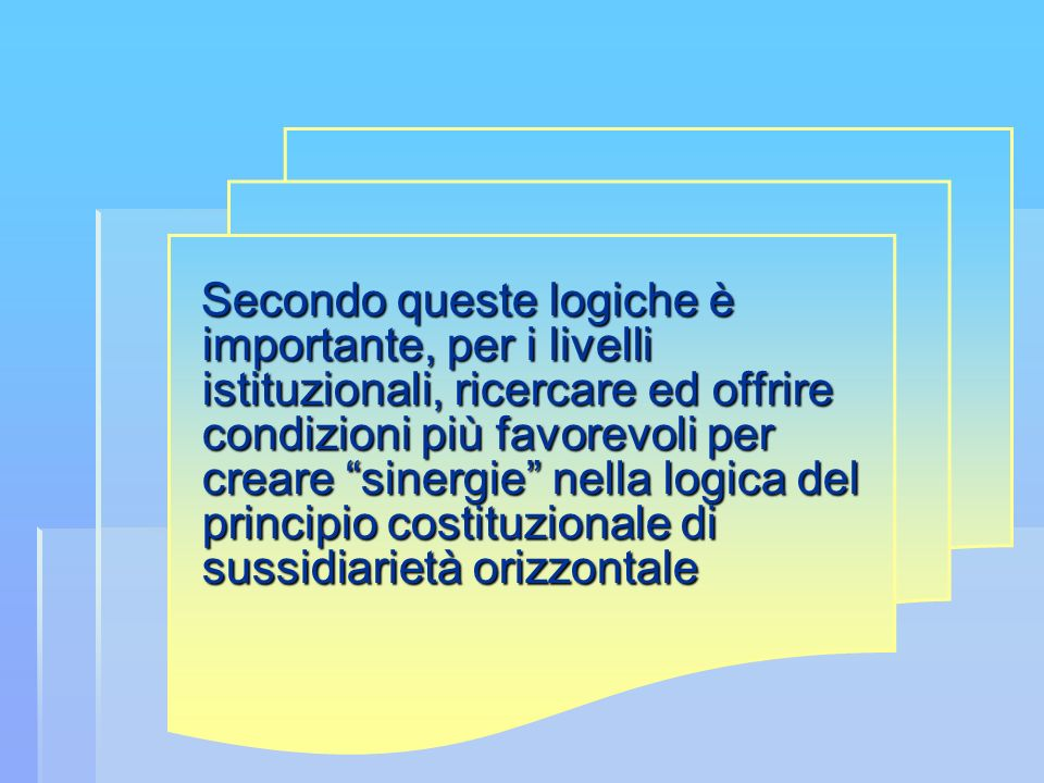 Ciò richiede il coordinamento Ciò richiede il coordinamento di tutti gli attori impegnati nella programmazione e progettazione dei servizi sul territo