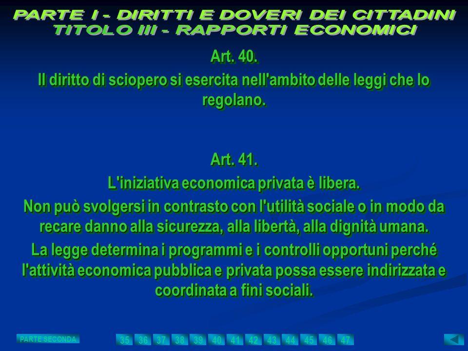 Art. 40. Il diritto di sciopero si esercita nell'ambito delle leggi che lo regolano. Art. 40. Il diritto di sciopero si esercita nell'ambito delle leg