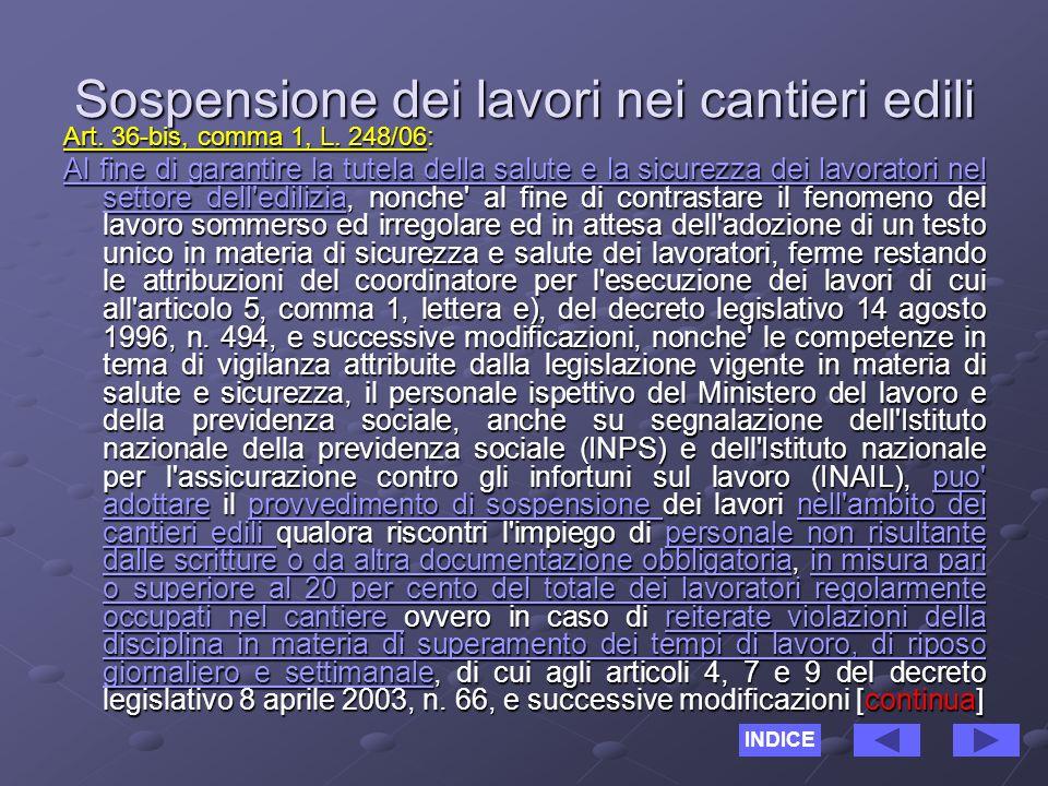 Sospensione dei lavori nei cantieri edili Art. 36-bis, comma 1, L.