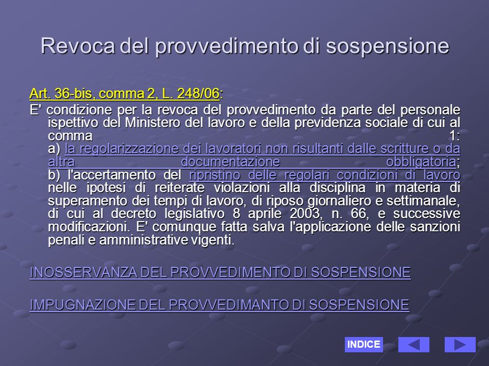 Revoca del provvedimento di sospensione Art. 36-bis, comma 2, L.