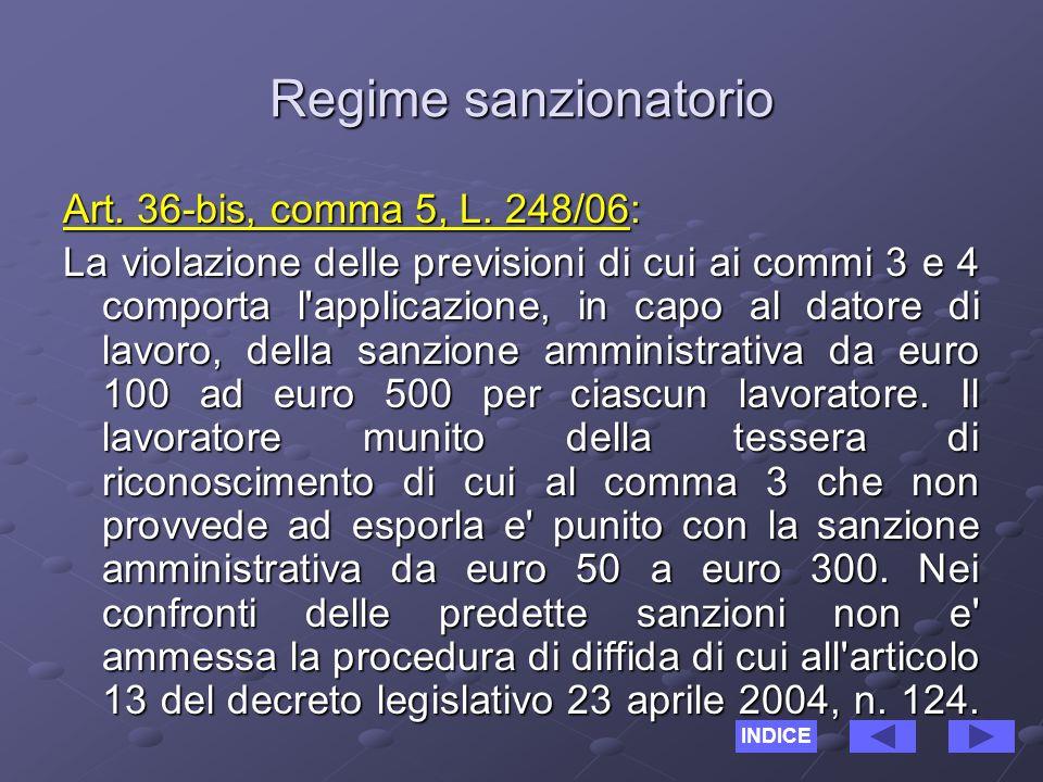 Regime sanzionatorio Art. 36-bis, comma 5, L.
