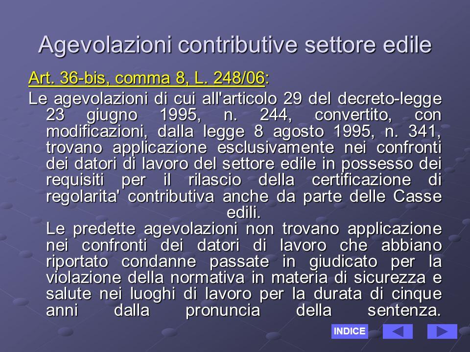 Agevolazioni contributive settore edile Art. 36-bis, comma 8, L.