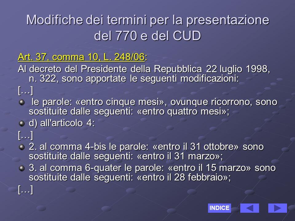 Modifiche dei termini per la presentazione del 770 e del CUD Art.