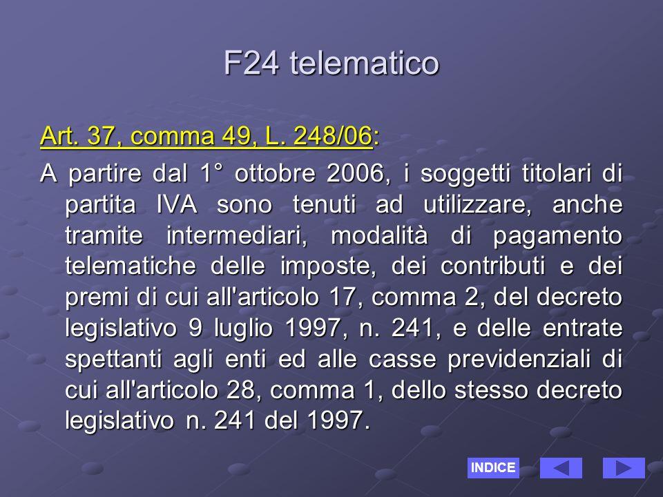 F24 telematico Art. 37, comma 49, L.