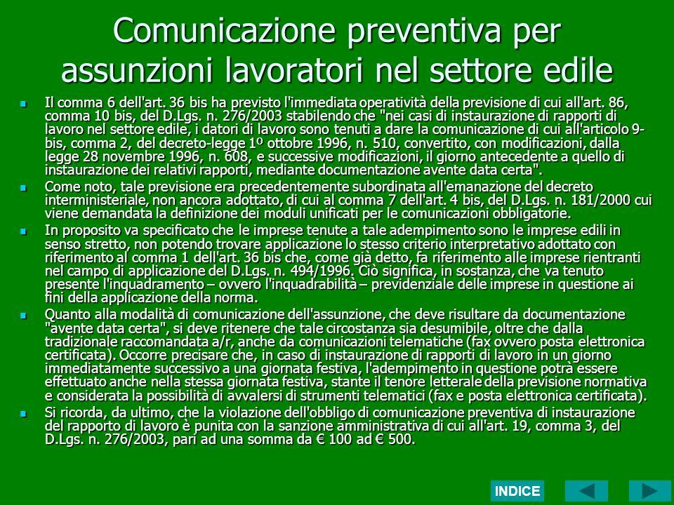 Comunicazione preventiva per assunzioni lavoratori nel settore edile Il comma 6 dell art.