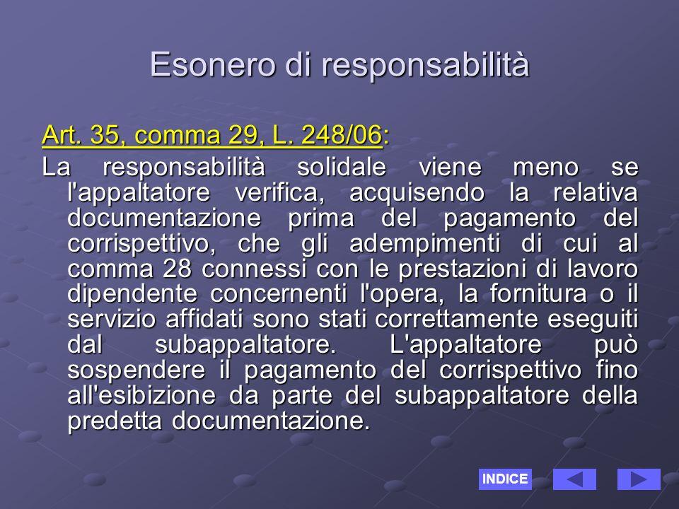 Esonero di responsabilità Art. 35, comma 29, L.
