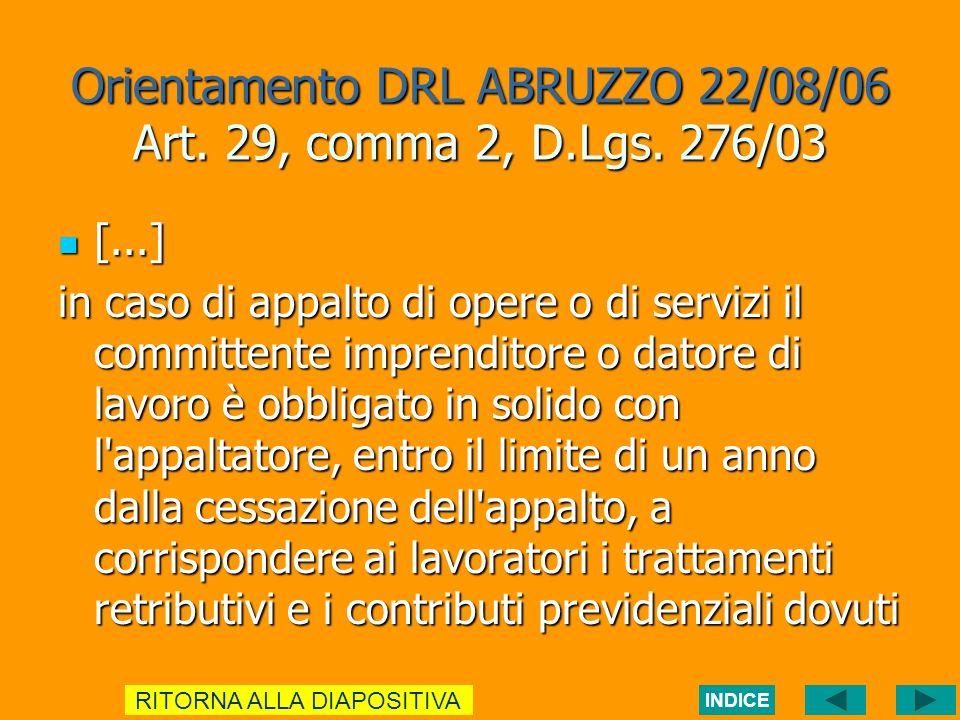 Orientamento DRL ABRUZZO 22/08/06 Art. 29, comma 2, D.Lgs.
