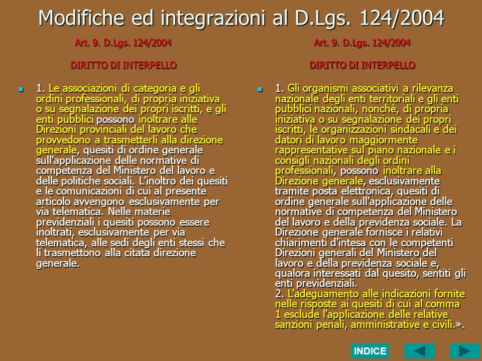 Modifiche ed integrazioni al D.Lgs. 124/2004 Art.