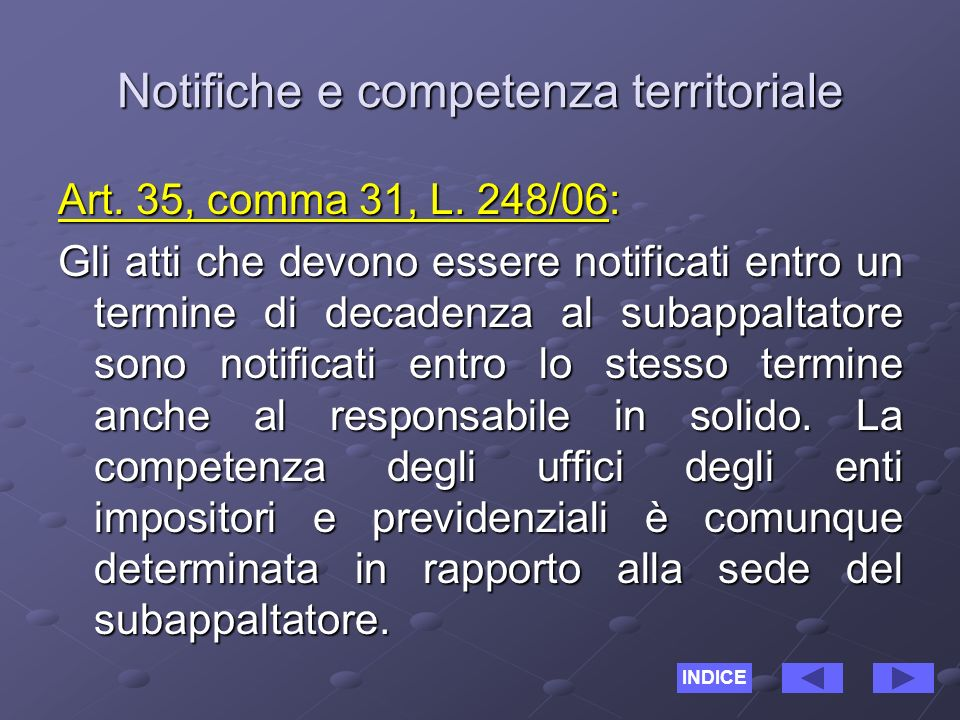 Notifiche e competenza territoriale Art. 35, comma 31, L.