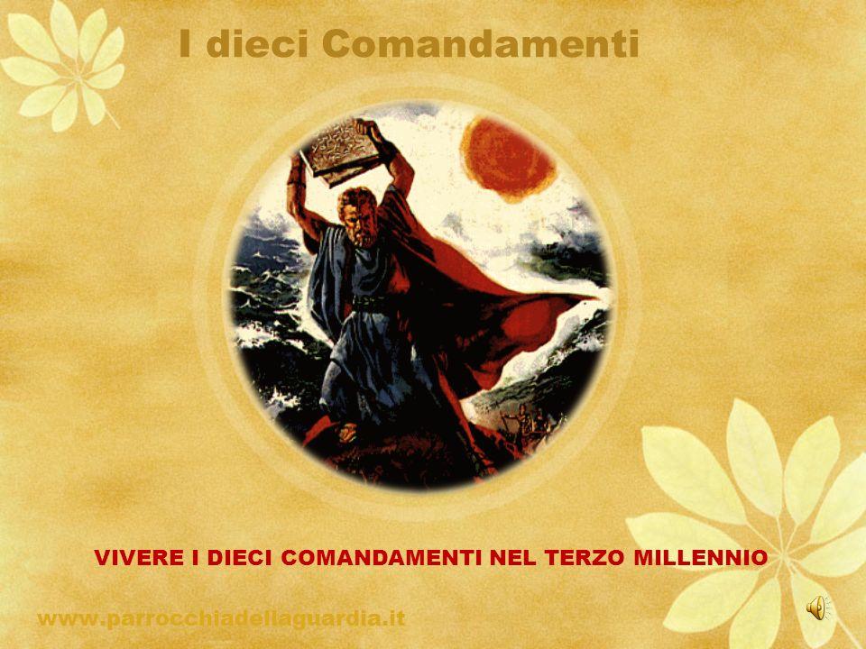 I dieci Comandamenti www.parrocchiadellaguardia.it ritardo VIVERE I DIECI COMANDAMENTI NEL TERZO MILLENNIO