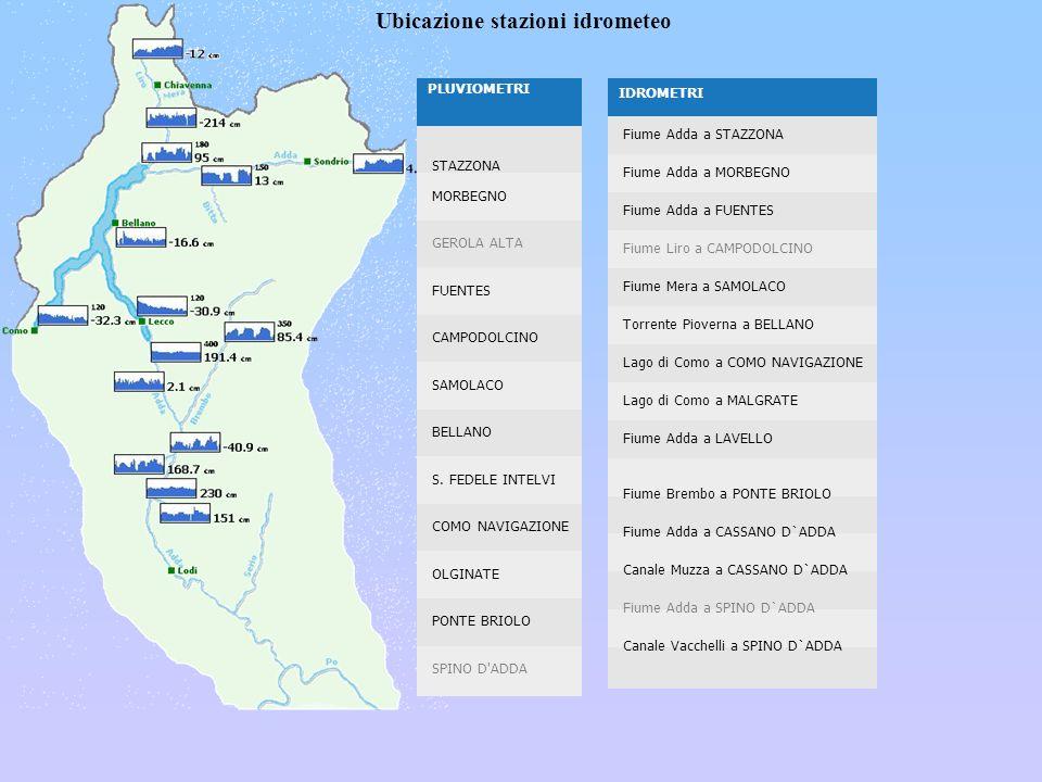 fgfghfh Ubicazione stazioni idrometeo PLUVIOMETRI STAZZONA MORBEGNO GEROLA ALTA FUENTES CAMPODOLCINO SAMOLACO BELLANO S. FEDELE INTELVI COMO NAVIGAZIO