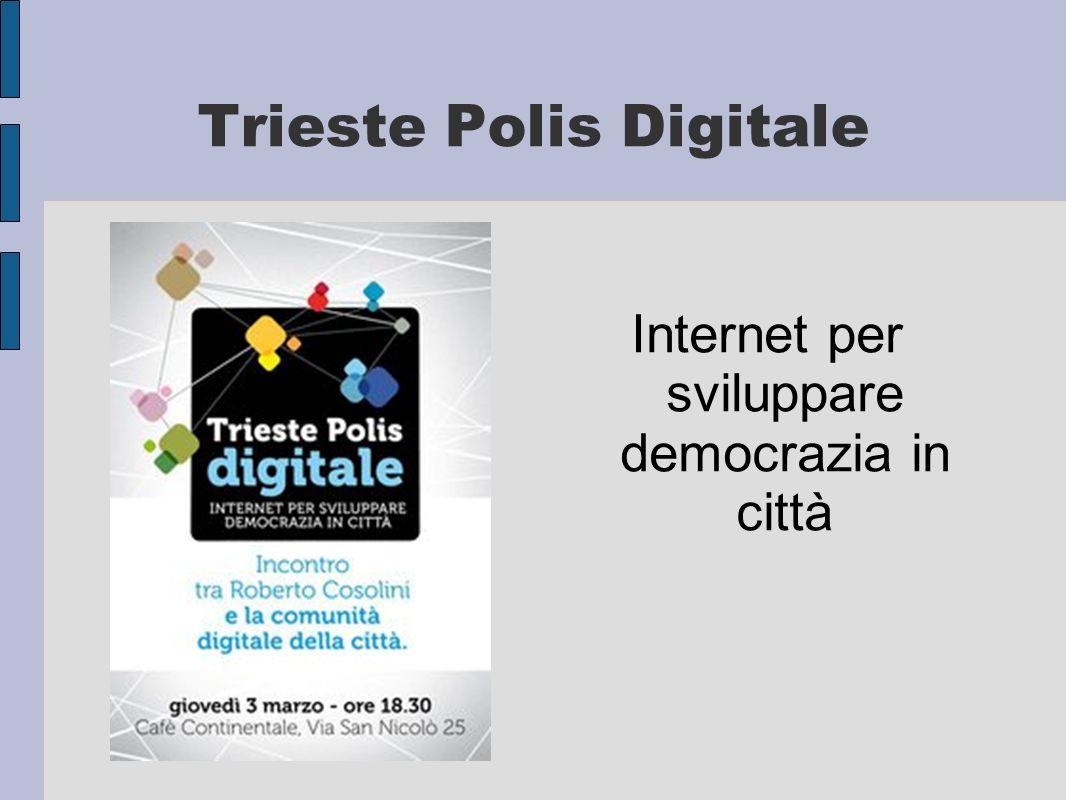 Trieste Polis Digitale Internet per sviluppare democrazia in città