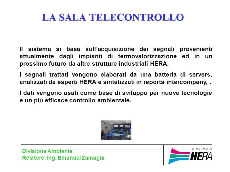 LA SALA TELECONTROLLO Divisione Ambiente Relatore: Ing.