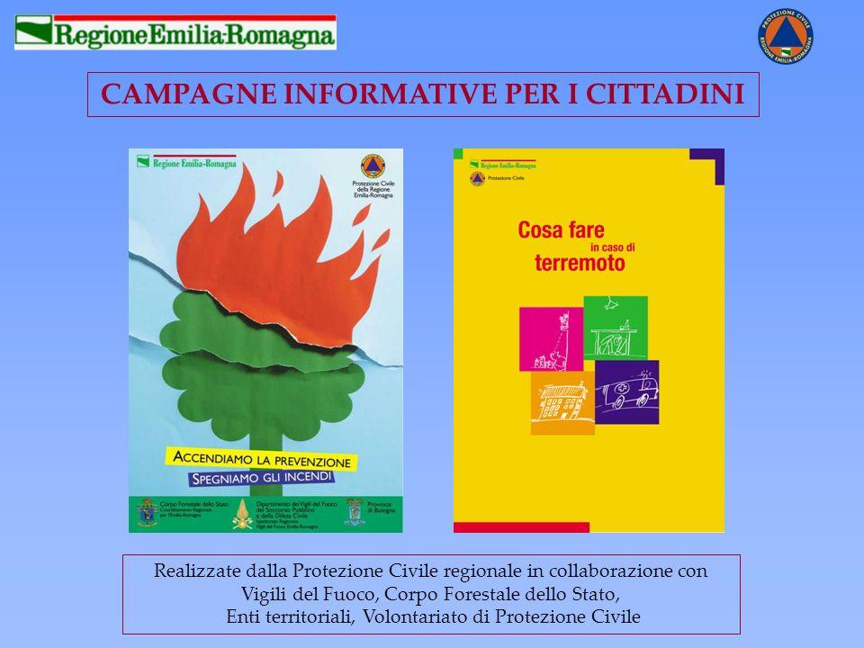 CAMPAGNE INFORMATIVE PER I CITTADINI Realizzate dalla Protezione Civile regionale in collaborazione con Vigili del Fuoco, Corpo Forestale dello Stato,