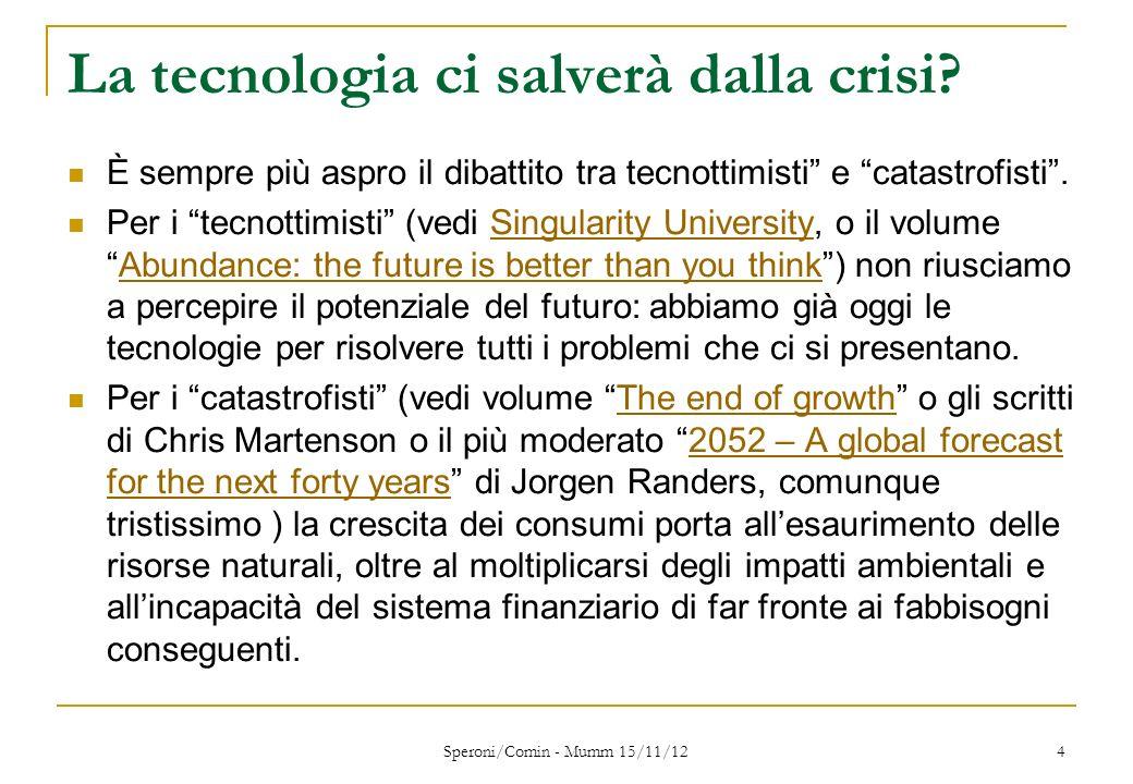 La tecnologia ci salverà dalla crisi.