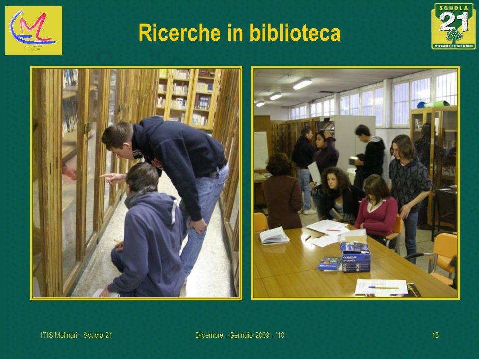 ITIS Molinari - Scuola 21Dicembre - Gennaio 2009 - '1013 Ricerche in biblioteca