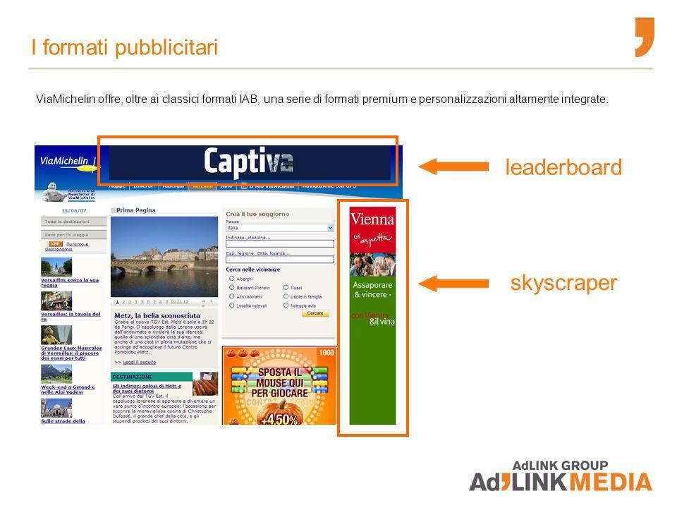 I formati premium: MPU 300x250 Disponibile in Home Page Mappe Itinerari Magazine