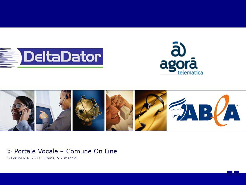 > Portale Vocale – Comune On Line > Forum P.A. 2003 – Roma, 5-9 maggio
