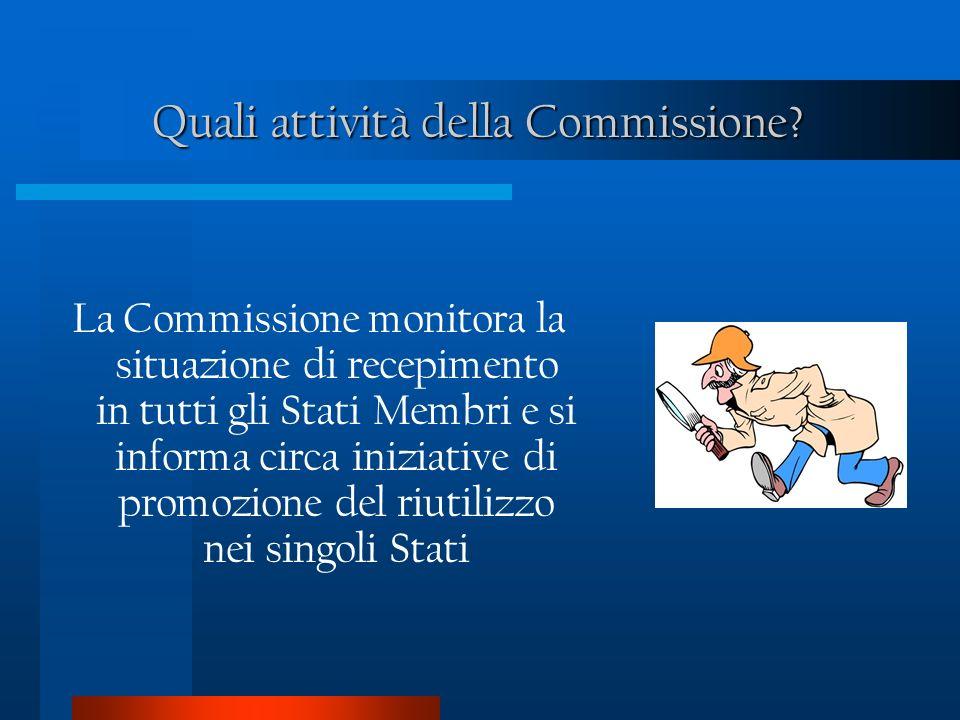Quali attività della Commissione.