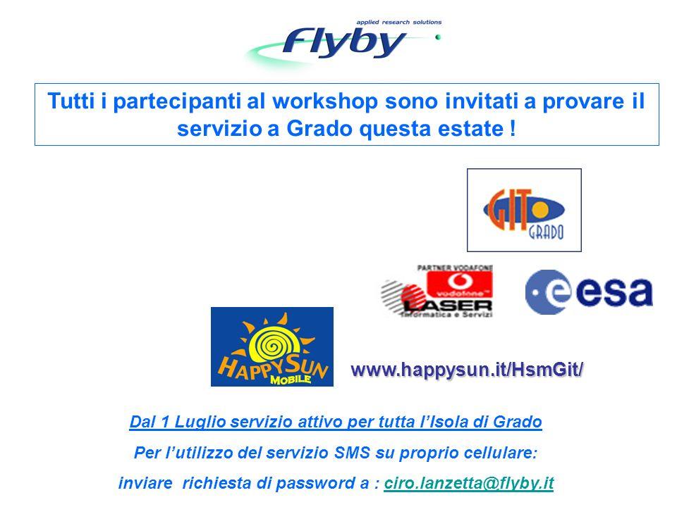 Tutti i partecipanti al workshop sono invitati a provare il servizio a Grado questa estate .