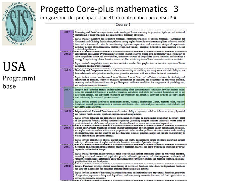 Progetto Core-plus mathematics 3 integrazione dei principali concetti di matematica nei corsi USA USA Programmi base
