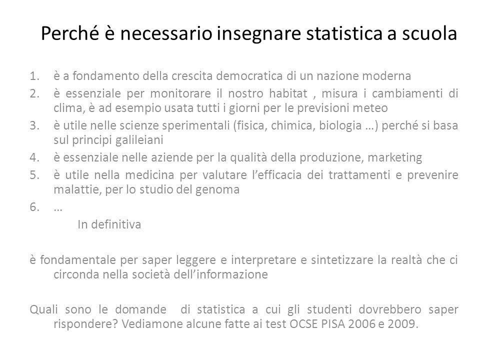 I test OCSE Pisa 2006 Scienze Si devono conoscere i concetti di distribuzione doppia, correlazione e regressione
