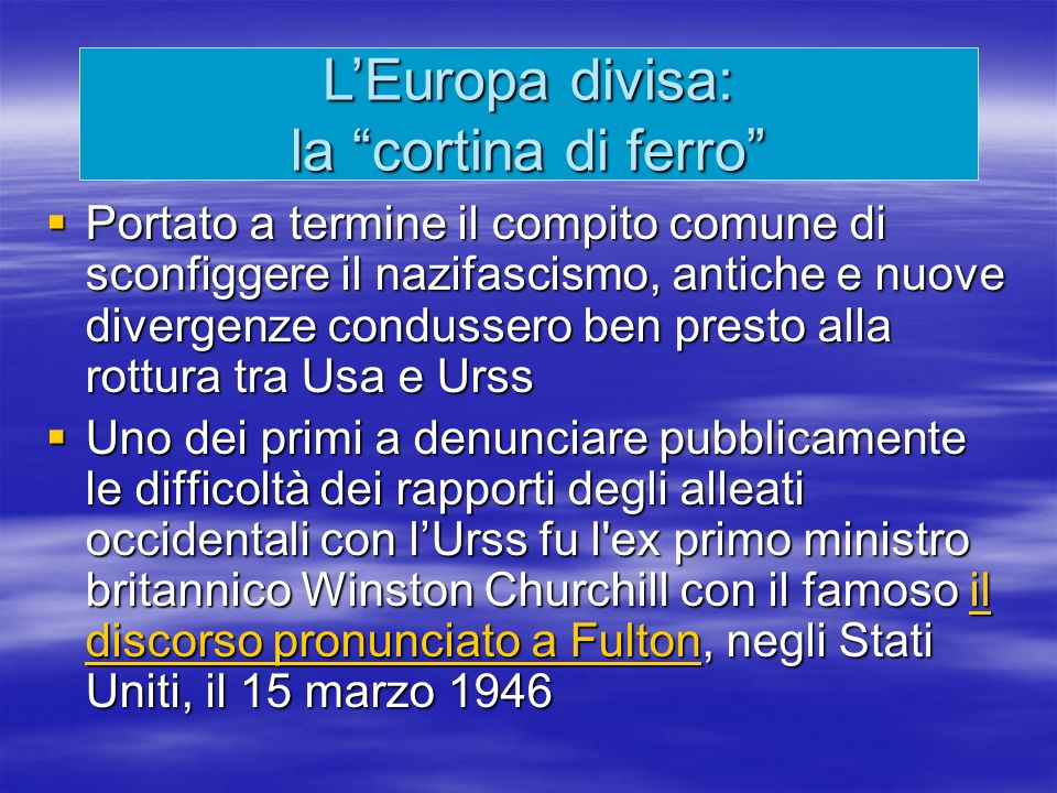Il Patto atlantico (4 aprile 1949) è un trattato di alleanza militare difensiva tra Stati Uniti, Canada, Gran Bretagna, Francia, Benelux, Italia, Danimarca, Islanda, Portogallo e Norvegia.