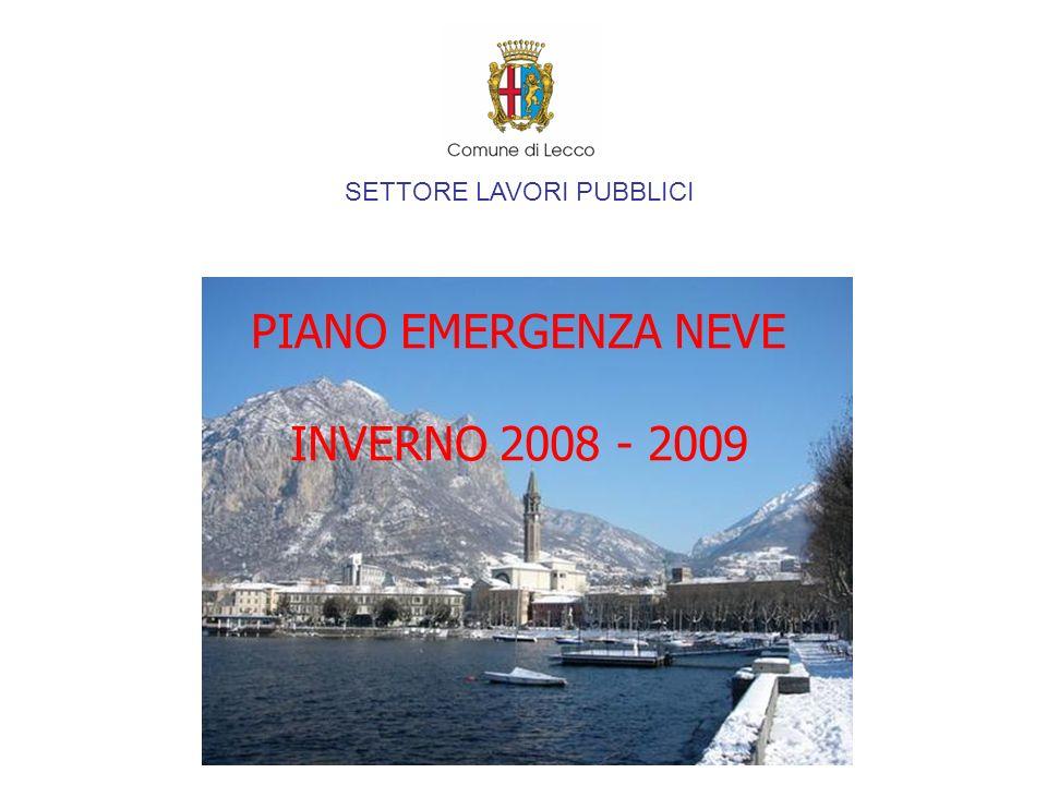 SETTORE LAVORI PUBBLICI PIANO EMERGENZA NEVE INVERNO 2008 - 2009