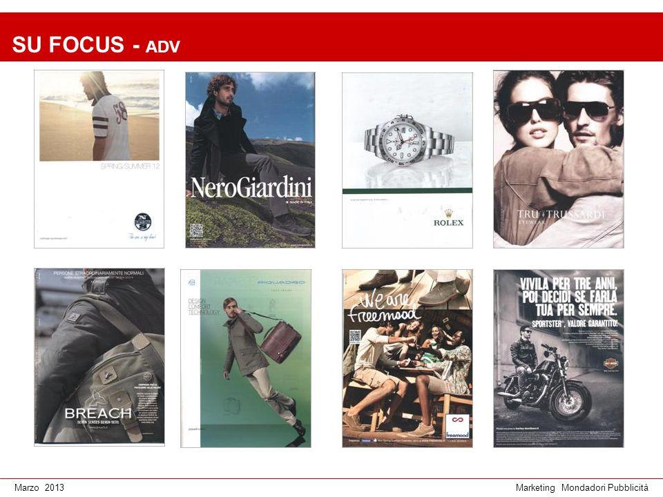 Marketing Mondadori PubblicitàMarzo 2013 SU FOCUS - ADV