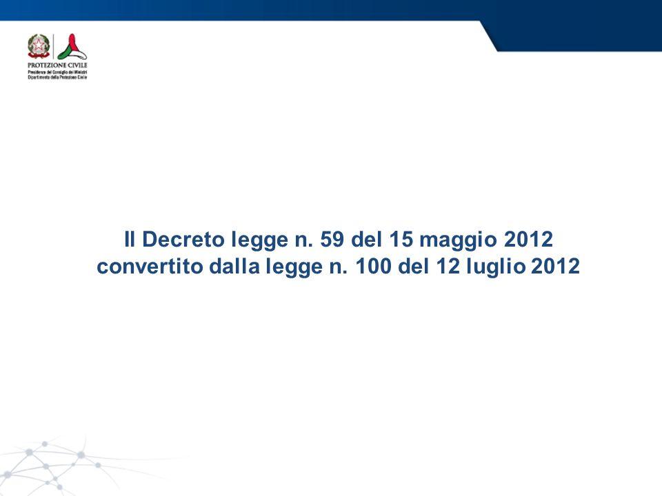 Il Decreto legge n. 59 del 15 maggio 2012 convertito dalla legge n. 100 del 12 luglio 2012