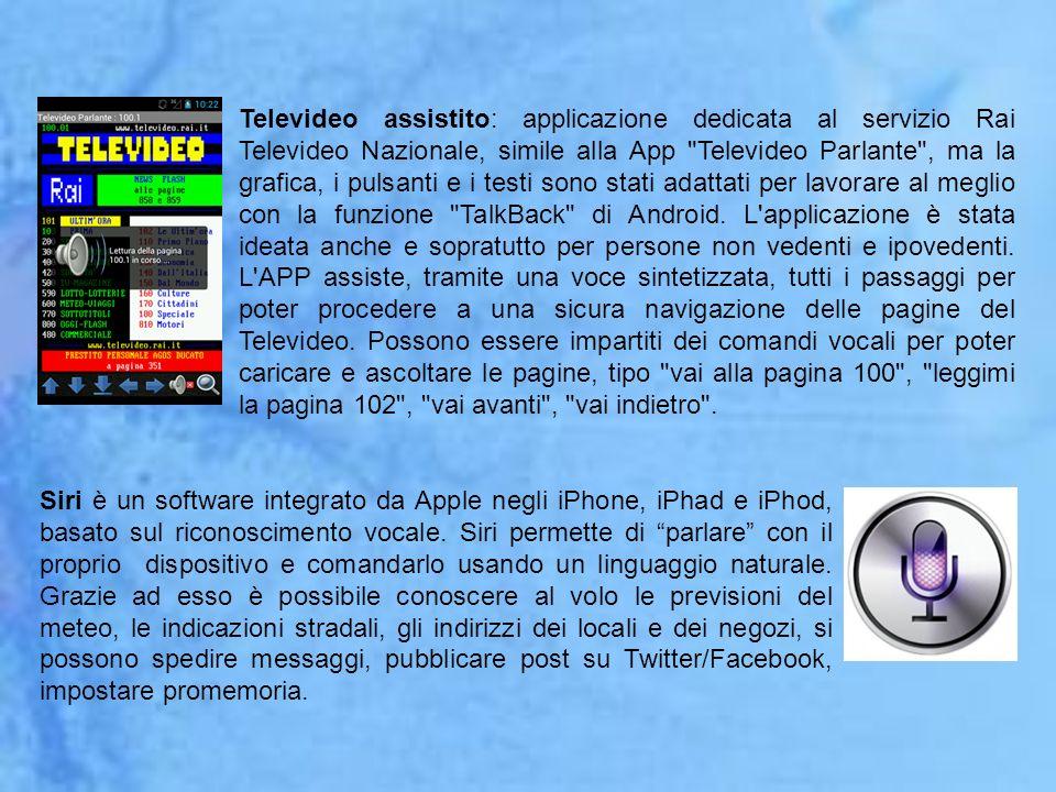 Televideo assistito: applicazione dedicata al servizio Rai Televideo Nazionale, simile alla App