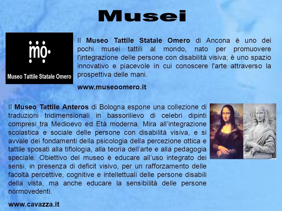 Il Museo Tattile Statale Omero di Ancona è uno dei pochi musei tattili al mondo, nato per promuovere l'integrazione delle persone con disabilità visiv
