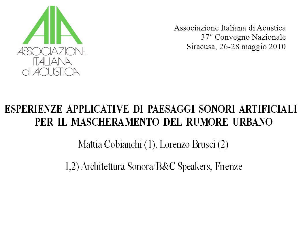 Associazione Italiana di Acustica 37° Convegno Nazionale Siracusa, 26-28 maggio 2010