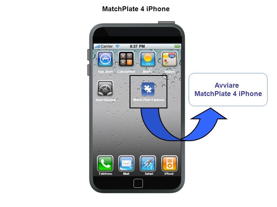 App Store CalcolatriceMeteoMappe Match Plate 4 IphoneImpostazioni Telefono MailSafariiPhod MatchPlate 4 iPhone Avviare MatchPlate 4 iPhone
