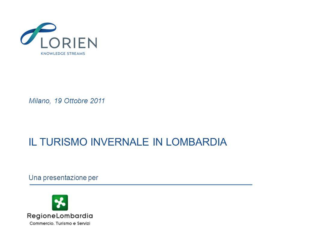 IL TURISMO INVERNALE IN LOMBARDIA Milano, 19 Ottobre 2011 Una presentazione per