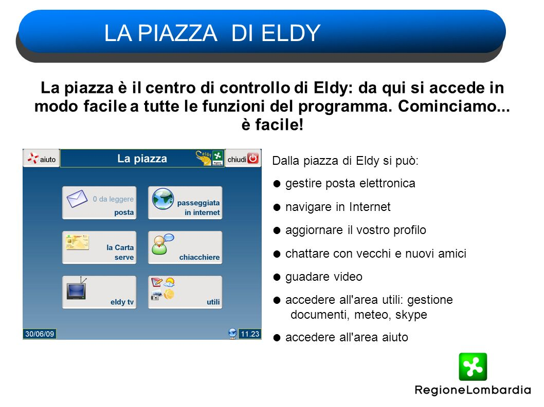 In Eldy è sempre visibile nell angolo in alto a sinistra il bottone aiuto da cui si può accedere a: - Impostazioni - Esercizi per il mouse - Consultare il manuale di istruzioni IL BOTTONE AIUTO