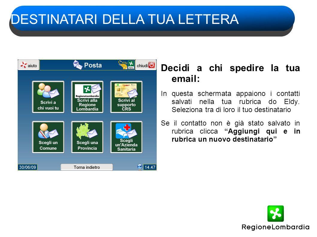 Decidi a chi spedire la tua email: In questa schermata appaiono i contatti salvati nella tua rubrica do Eldy.