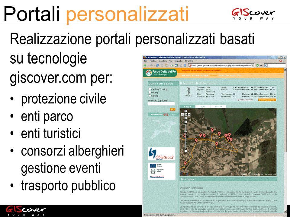 Portali personalizzati protezione civile enti parco enti turistici consorzi alberghieri gestione eventi trasporto pubblico Realizzazione portali personalizzati basati su tecnologie giscover.com per: