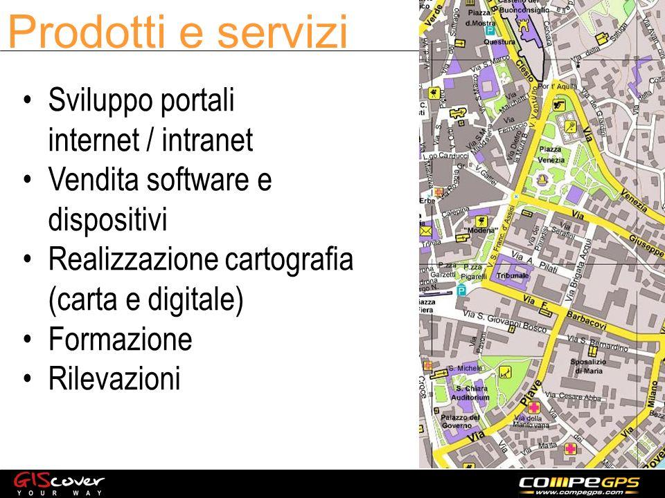 Prodotti e servizi Sviluppo portali internet / intranet Vendita software e dispositivi Realizzazione cartografia (carta e digitale) Formazione Rilevazioni