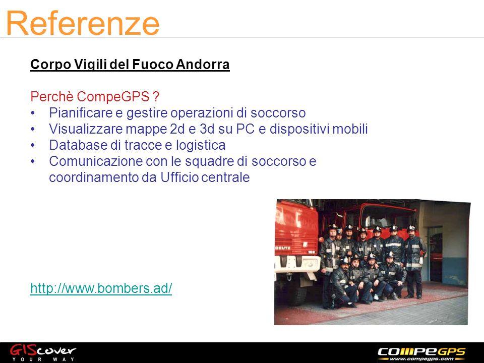 Referenze Corpo Vigili del Fuoco Andorra Perchè CompeGPS .