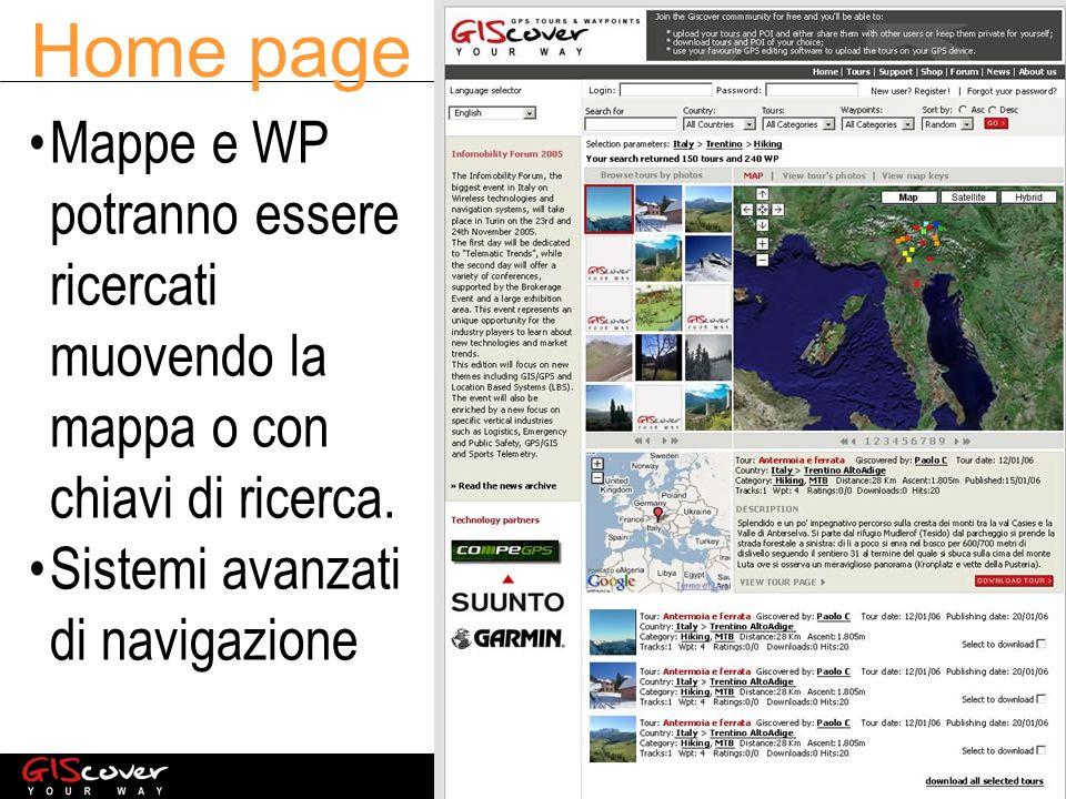 Home page Mappe e WP potranno essere ricercati muovendo la mappa o con chiavi di ricerca.