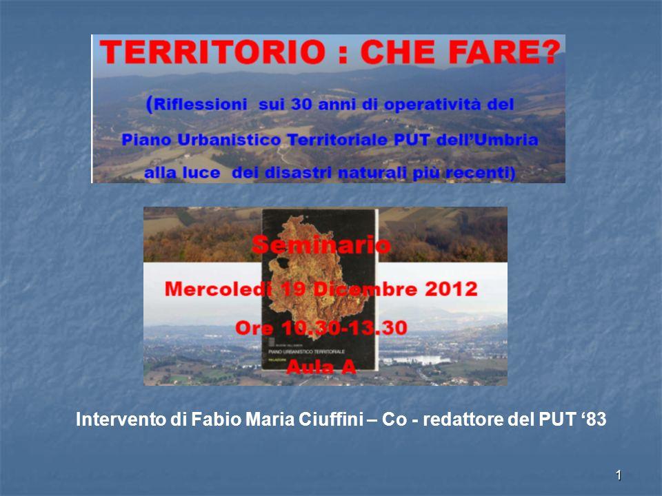 1 Intervento di Fabio Maria Ciuffini – Co - redattore del PUT 83