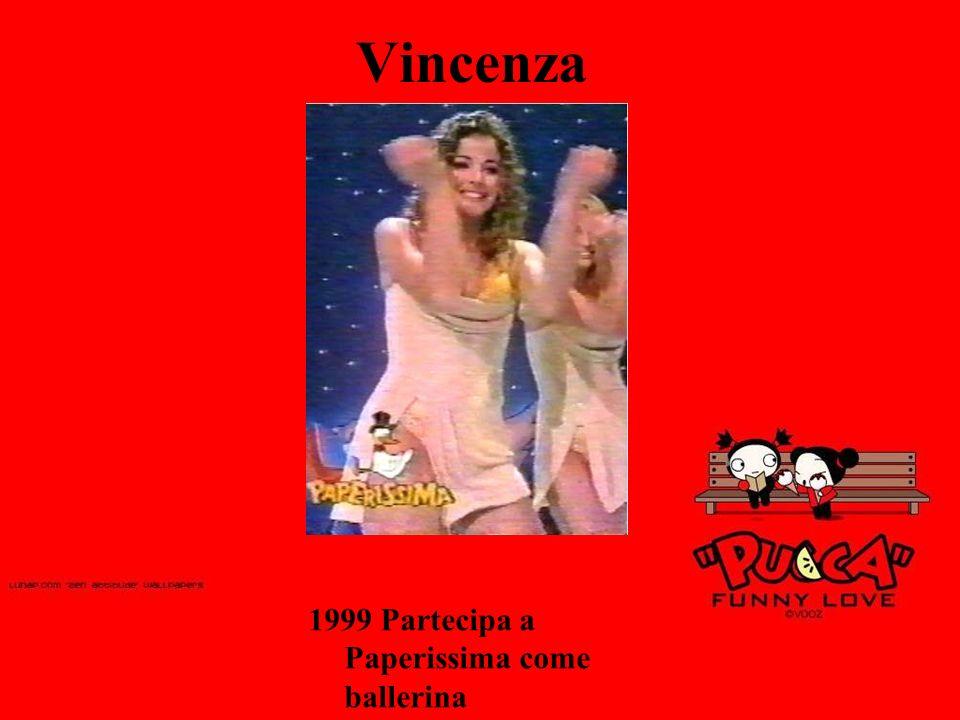 Vincenza 1999 Partecipa a Paperissima come ballerina