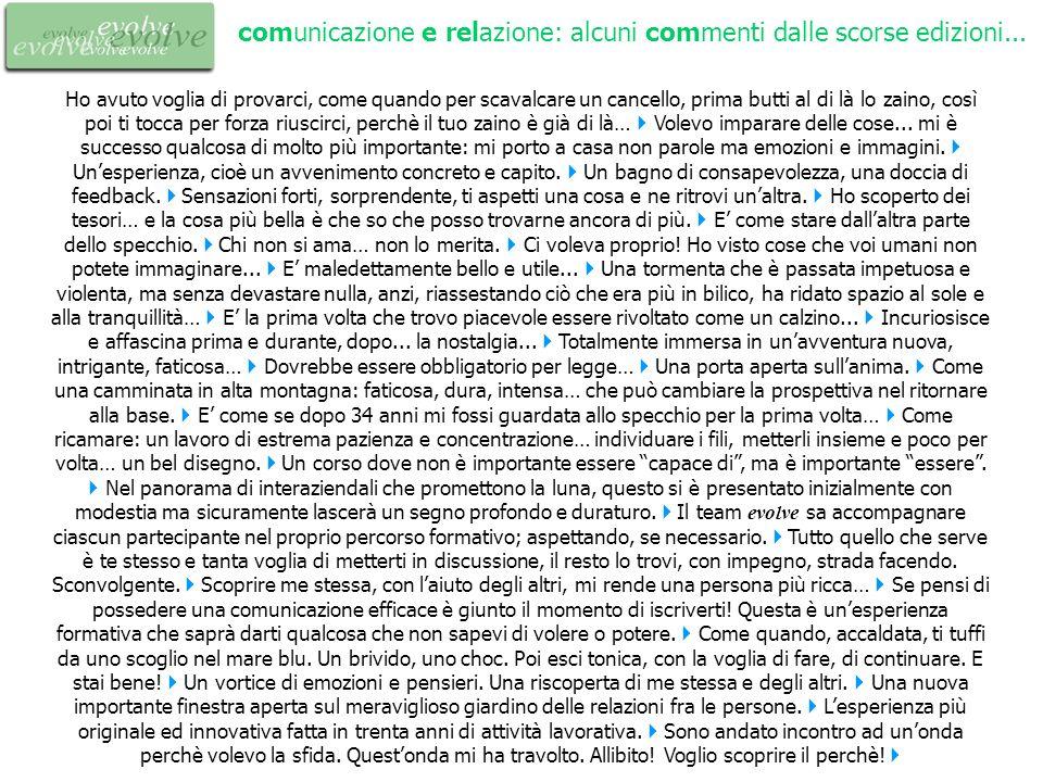 comunicazione e relazione: alcuni commenti dalle scorse edizioni...