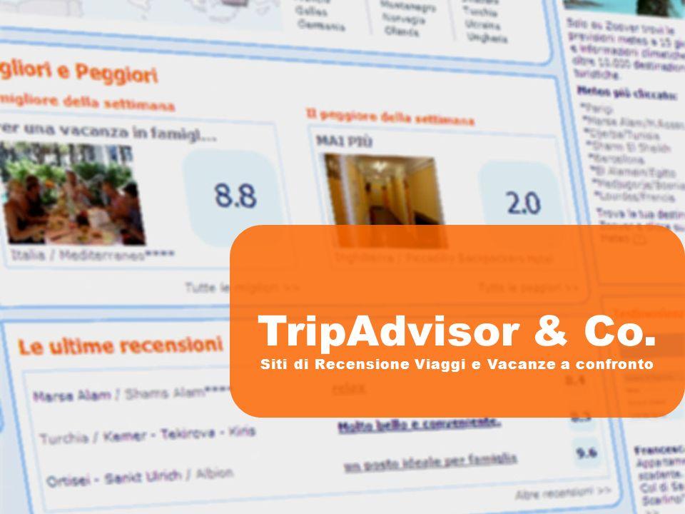 TripAdvisor & Co. Siti di Recensione Viaggi e Vacanze a confronto