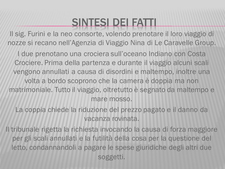 Furini Massimo e Cavedagna Elisa Clienti Costa Crociere spa Tour Operator Nina di Le Caravelle Group S.r.l.